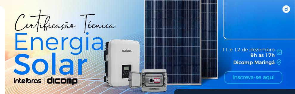 Certificação Técnica Intelbras | Energia Solar