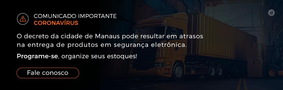 Comunicado importante - Logística de Manaus